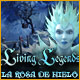 Living Legends: La Rosa de Hielo